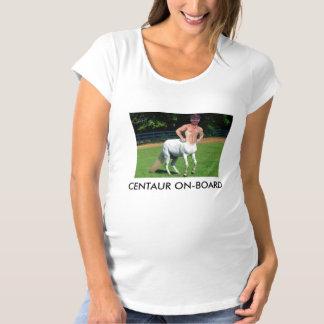 CENTAUR ON-BOARD!!! MATERNITY T-Shirt