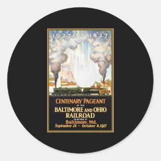 Centenary Pageant Baltimore and Ohio Railroad Classic Round Sticker