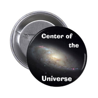 Center of the Universe 6 Cm Round Badge