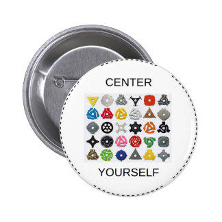 Center Yourself 6 Cm Round Badge