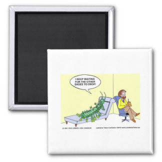 Centipede Psychiatry Funny Cards Mugs & Gifts Square Magnet