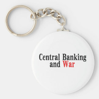 Central Banking and War Keychains