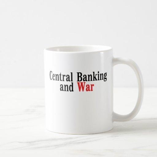 Central Banking and War Coffee Mug