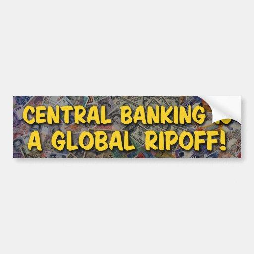 Central Banking Bumper Sticker