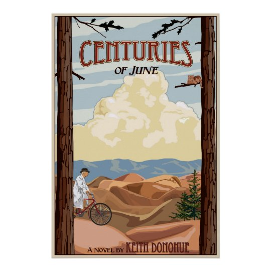 Centuries of June, A novel by Keith Donohue Poster