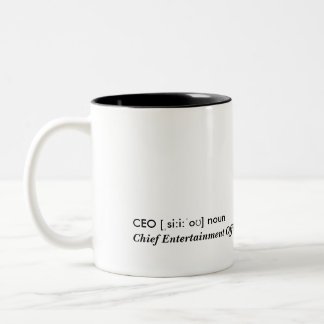 CEO - Chief entertainment Officer Two-Tone Mug