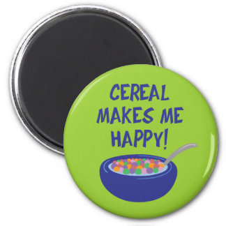 Cereal Makes Me Happy 6 Cm Round Magnet