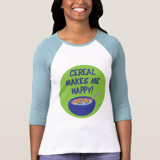 Cereal Makes Me Happy T-Shirt