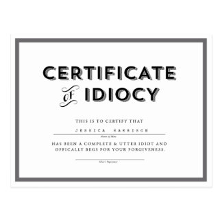 Certificate of Idiocy Apology Postcard // Grey