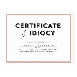 Certificate of Idiocy Apology Postcard // Pink