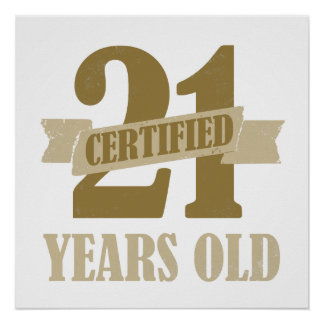 Certified 21st Birthday Gag Gifts Poster