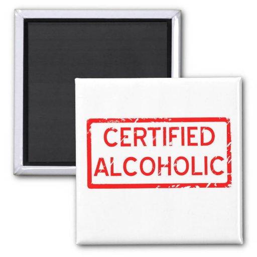 CERTIFIED ALCOHOLIC FRIDGE MAGNET
