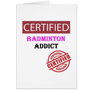 Certified Badminton Addict Card