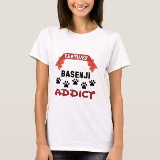 Certified Basenji Addict T-Shirt