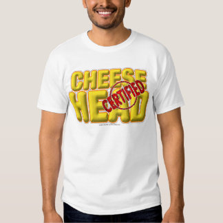 Certified CheeseHead T Shirts