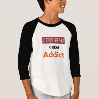 Certified Chess Addict T-Shirt