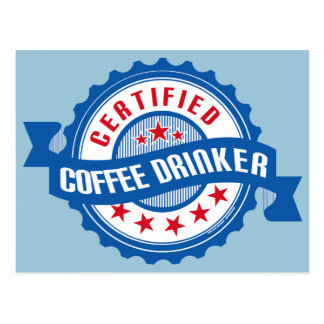 Certified Coffee Drinker Postcard