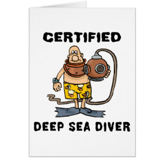 Certified Deep Sea Diver Gift Greeting Card
