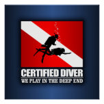 Certified Diver (Deep End) Posters