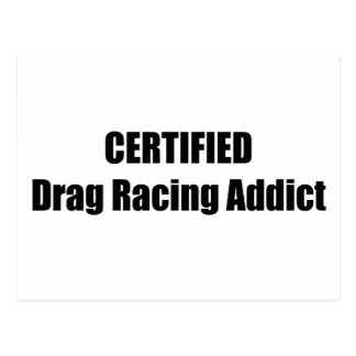 Certified Drag Racing Addict T-shirt By Gear4gearh Post Cards