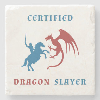 Certified Dragon Slayer Stone Coaster