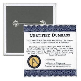 Certified Dumbass Award - Designer Button