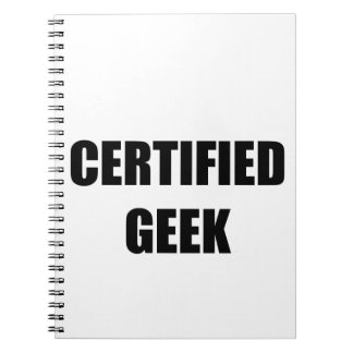 CERTIFIED GEEK SPIRAL NOTE BOOKS