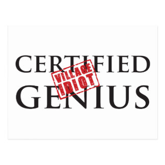 Certified Genius: VILLAGE IDIOT 2 Postcard