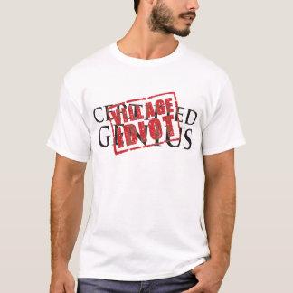 Certified genius: village idiot rubber stamp T-Shirt