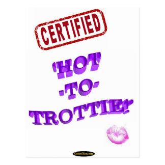 CERTIFIED 'HOT-TO-TROTTIE!' POSTCARD