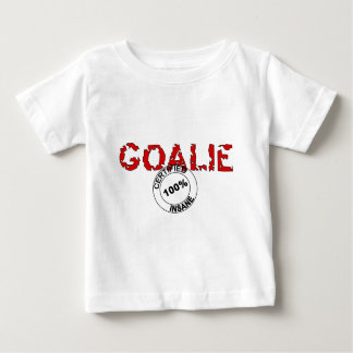 Certified Insane Goalie Baby T-Shirt