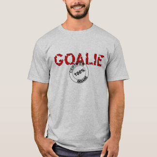 Certified Insane Goalie T-Shirt