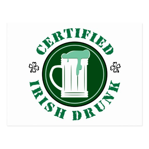 Certified Irish Drunk Post Cards