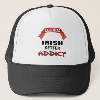 Certified Irish Setter Addict Trucker Hat