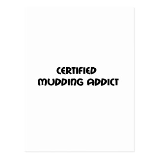 Certified Mudding Addict Postcards