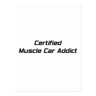 Certified Muscle Car Addict By Gear4gearheads Post Cards