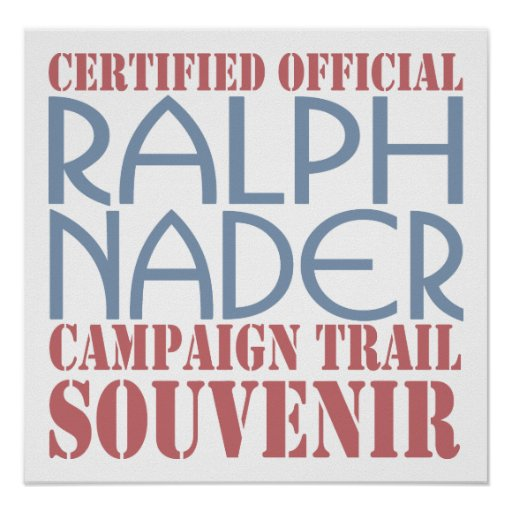 Certified Nader Posters