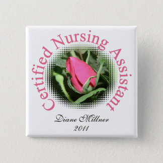 Certified Nursing Assistant Personalized Button