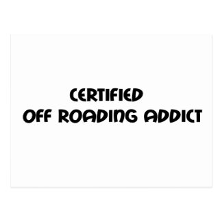 Certified Off Roading Addict Post Cards