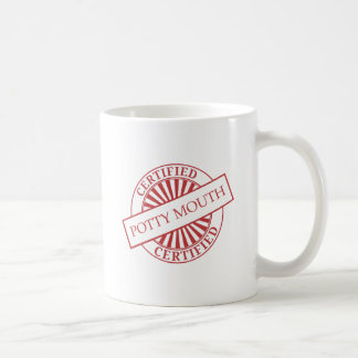 Certified - Potty Mouth Coffee Mug