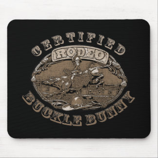 Certified Rodeo Buckle Bunny  Gifts Mouse Pad