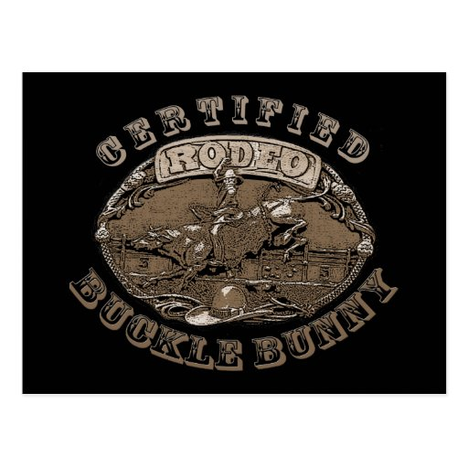 Certified Rodeo Buckle Bunny  Gifts Postcards