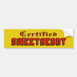 Certified Sweetheart Bumper Sticker