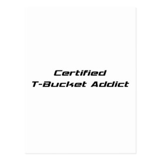 Certified T-bucket Addict Tbucket Gifts By Gear4ge Post Card