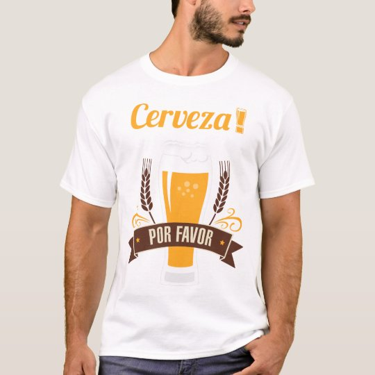Cerveza Por Favour Beer Funny Drinking T-Shirt