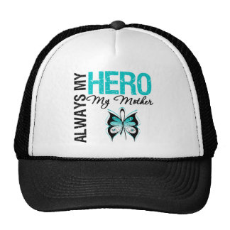 Cervical Cancer Always My Hero My Mother Trucker Hats