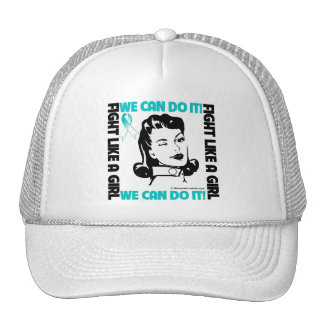 Cervical Cancer - Fight Like A Girl - We Can Do It Cap