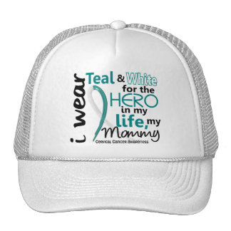 Cervical Cancer For My Hero My Mommy 2 Trucker Hat