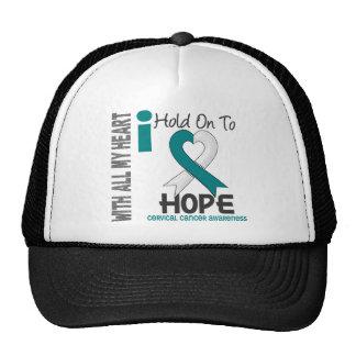 Cervical Cancer I Hold On To Hope Trucker Hat