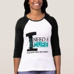 Cervical Cancer I NEED A CURE 1 T Shirt